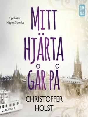 cover image of Mitt hjärta går på