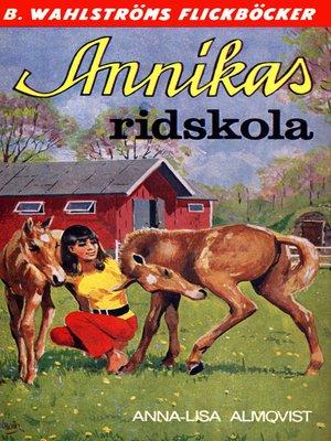 cover image of Annika 13--Annikas ridskola