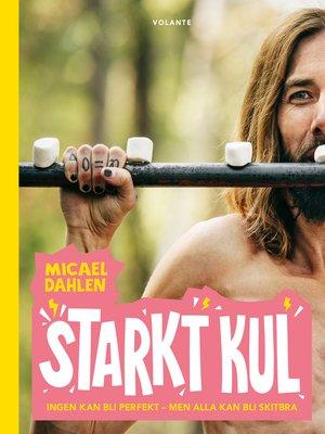 cover image of Starkt kul