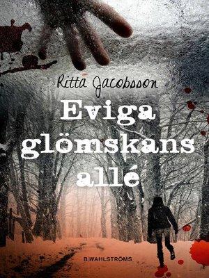 cover image of Eviga glömskans allé
