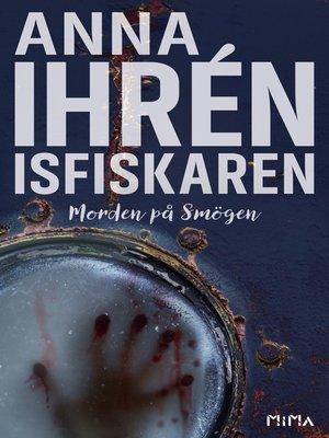 cover image of Isfiskaren (Morden på Smögen #2)