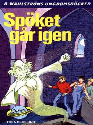 cover image of Arvo, killen från framtiden 15--Spöket går igen