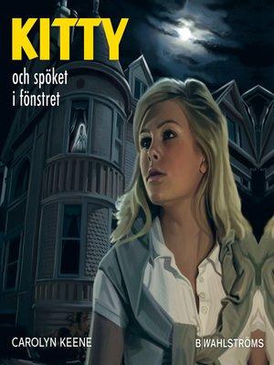 cover image of Kitty och spöket i fönstret