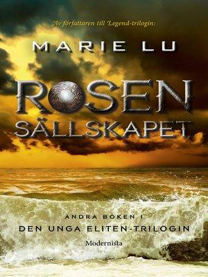 cover image of Rosensällskapet (Andra boken i Den unga eliten-trilogin)