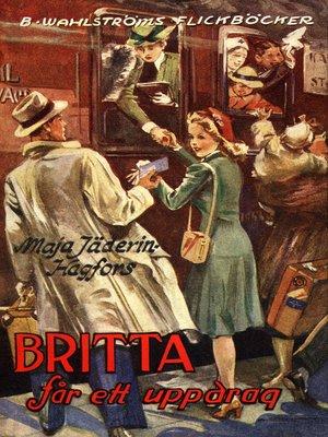 cover image of Britta får ett uppdrag