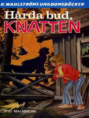 cover image of Knatten 15--Hårda bud, Knatten