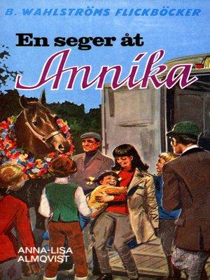 cover image of Annika 9--En seger åt Annika