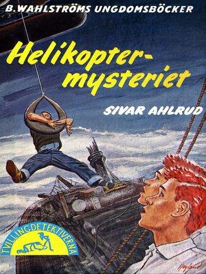 cover image of Tvillingdetektiverna 31--Helikopter-mysteriet