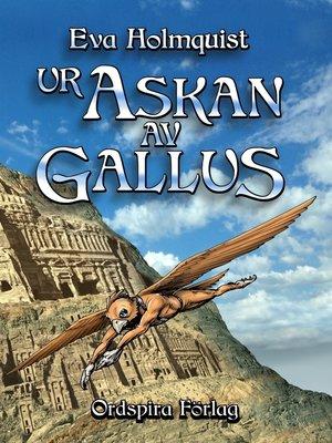 cover image of Ur askan av Gallus