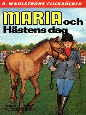 cover image of Maria 11--Maria och Hästens dag