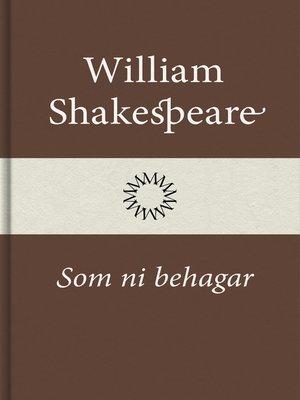 cover image of Som ni behagar