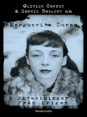 cover image of Om Anteckningar från kriget av Marguerite Duras