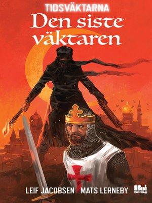 cover image of Den siste väktaren