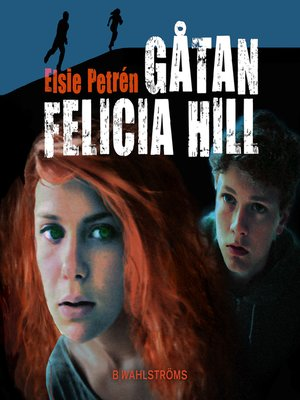 cover image of Gåtan Felicia Hill
