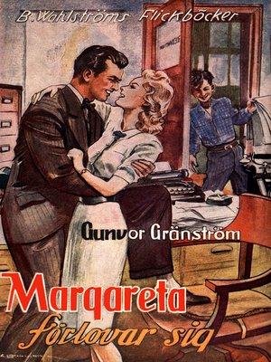cover image of Margareta förlovar sig