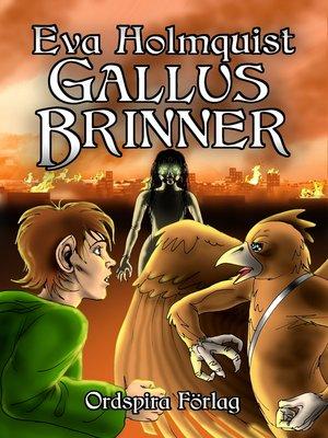 cover image of Gallus brinner