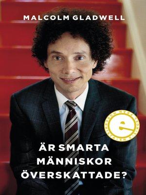 cover image of Är smarta människor överskattade?