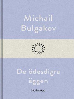 cover image of De ödesdigra äggen