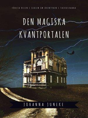 cover image of Den magiska kvantportalen
