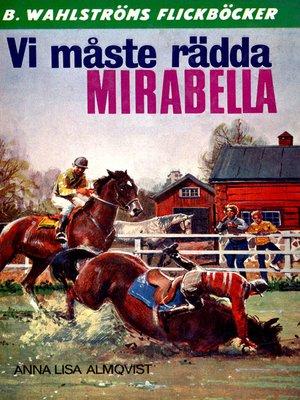 cover image of Vicki och Tobias 1--Vi måste rädda Mirabella!