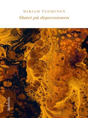 cover image of Slutet på depressionen