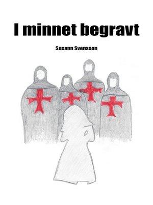 """cover image of """"I minnet begravt"""""""