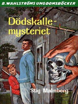 cover image of Dödskalle-mysteriet