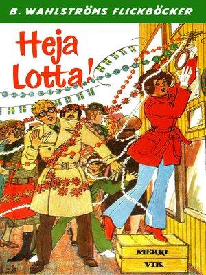 cover image of Lotta 31--Heja Lotta!