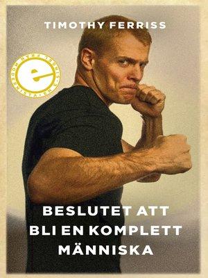 cover image of Beslutet att bli en komplett människa