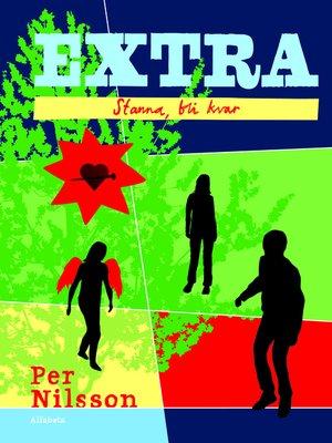 cover image of Extra. Stanna, bli kvar
