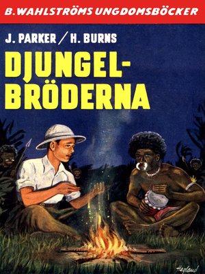 cover image of Djungelbröderna 1--Djungelbröderna