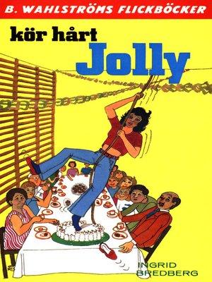 cover image of Jolly 7--Kör hårt, Jolly