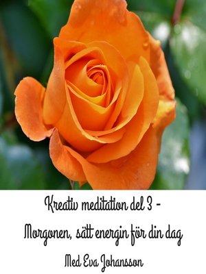 cover image of Kreativ meditation del 3