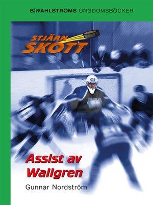 cover image of Stjärnskott 7--Assist av Wallgren