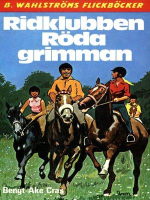 cover image of Röda grimman 1--Ridklubben Röda grimman
