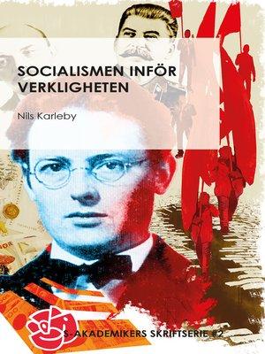 cover image of Socialismen inför verkligheten