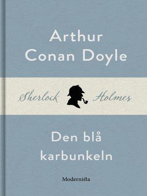 cover image of Den blå karbunkeln (En Sherlock Holmes-novell)