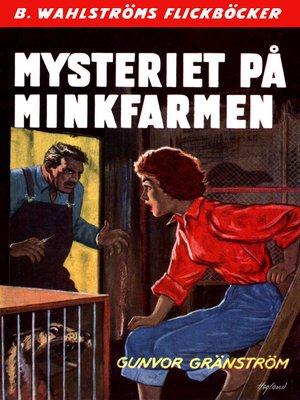 cover image of Mysteriet på minkfarmen