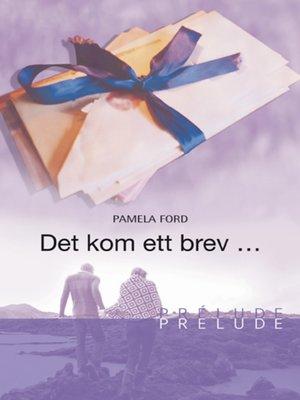 cover image of Det kom ett brev ...
