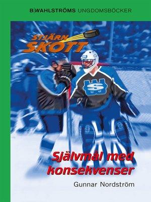 cover image of Stjärnskott 21--Självmål med konsekvenser