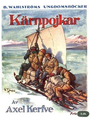 cover image of Kärnpojkar--En jullovshistoria från de svenska högfjällen