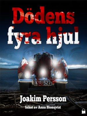 cover image of Dödens fyra hjul