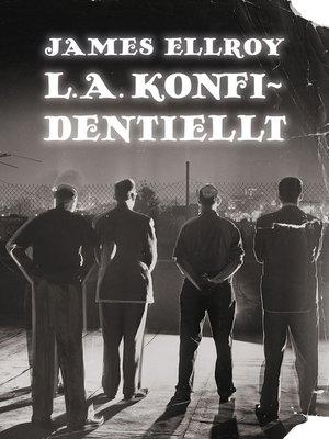 cover image of L. A. konfidentiellt