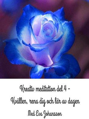 cover image of Kreativ meditation del 4