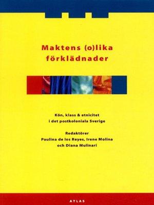 cover image of Maktens (o)lika förklädnader
