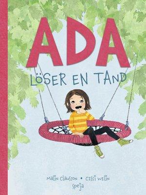 cover image of Ada löser en tand