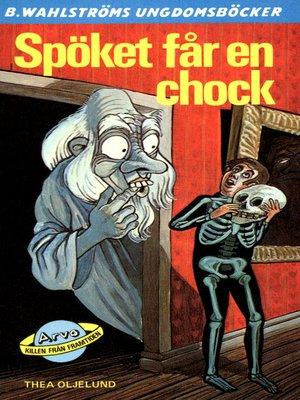 cover image of Arvo, killen från framtiden 10--Spöket får en chock