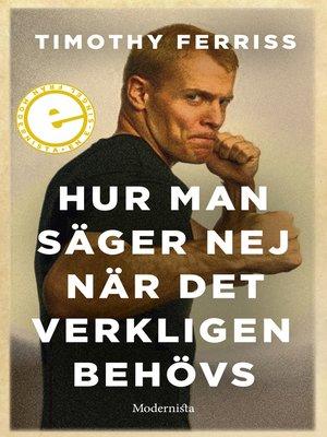 cover image of Hur man säger nej när det verkligen behövs