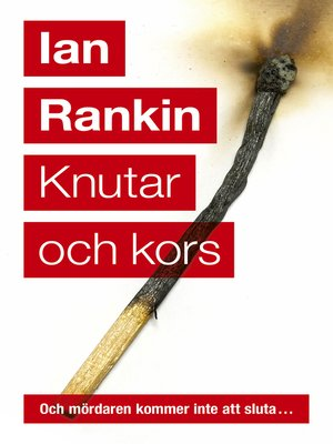 cover image of Knutar och kors (Första boken om John Rebus)