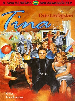 cover image of Tina 15--Bästisfejden